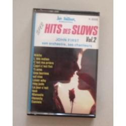 Cassette audio K7 AUDIO musique SUPER HITS DES SLOWS VOL 2 JOHN FIRST SON ORCHESTRE SES CHANTEURS occasion