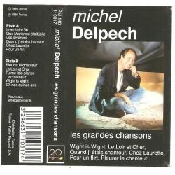 Cassette audio k7 audio MICHEL DELPECH - LES GRANDES CHANSONS occasion