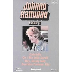 Cassette audio k7 johnny hallyday vol 9 (gabrielle,o ma jolie sarah,derrière l'amour,requiem pour un fou)