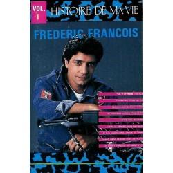 Cassette audio k7 Frédéric François - Histoire de ma vie vol.1 histoire de ma vie occasion