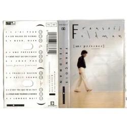 Cassette audio k7 FRANCOIS FELDMAN - UNE PRESENCE 11 titres occasion