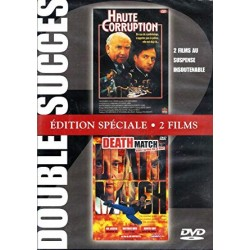 Double DVD zone 2 Haute Corruption + Death match NEUF SOUS BLISTER