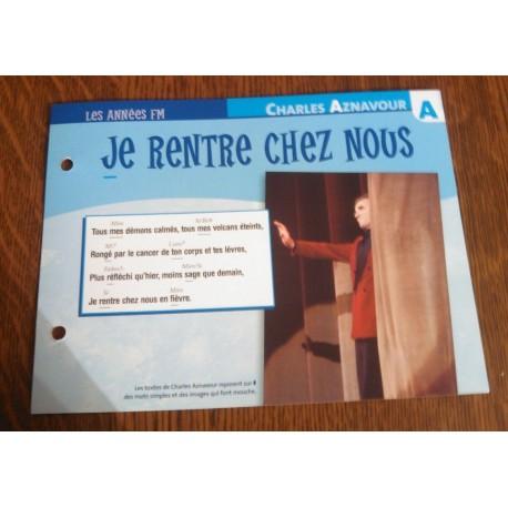 """FICHE FASCICULE """"PAROLES DE CHANSONS"""" CHARLES AZNAVOUR je rentre chez nous 1987"""