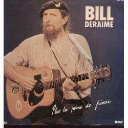 Disque Vinyle 33 tours Bill Deraime Plus La Peine De Frimer... collection occasion