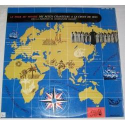 Disque Vinyle 33 tours Le tour du monde des petits chanteurs à la croix de bois collection occasion