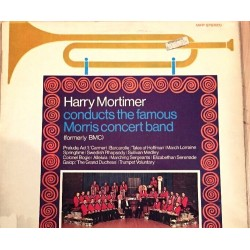 Disque Vinyle 33 tours HARRY MORTIMER/THE FAMOUS MORRIS CONCERT BAND barcarolle/colonel Bogey collection occasion