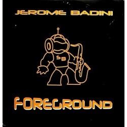 musique cd Jerome Badini - Foreground - CD 4 Versions - Night and day 2003