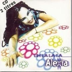 musique cd single 2 titres alexia uh la la la