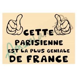 Cette Parisienne est la + géniale de France fond beige plastifié idée cadeau anniversaire fête noel neuve emballée