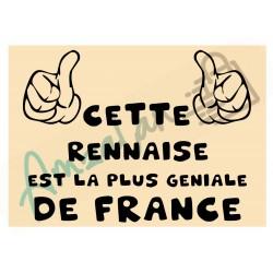 Cette Rennaise est la + géniale de France fond beige plastifié idée cadeau anniversaire fête noel neuve emballée
