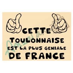 Cette Toulonnaise est la + géniale de France fond beige plastifié idée cadeau anniversaire fête noel neuve emballée