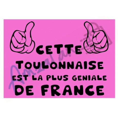 Cette Toulonnaise est la + géniale de France fond rose plastifié idée cadeau anniversaire fête noel neuve emballée