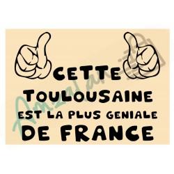 Cette Toulousaine est la + géniale de France fond beige plastifié idée cadeau anniversaire fête noel neuve emballée