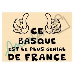 Ce Basque est le + génial de France fond beige homme plastifié idée cadeau anniversaire fête noel neuve emballée