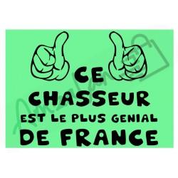 Ce chasseur est le + génial de France fond vert homme plastifié idée cadeau anniversaire fête noel neuve emballée