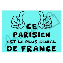 Ce Parisien est le + génial de France fond bleu homme plastifié idée cadeau anniversaire fête noel neuve emballée