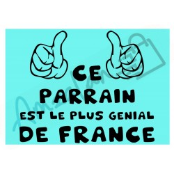 Ce parrain est le + génial de France fond bleu homme plastifié idée cadeau anniversaire fête noel neuve emballée