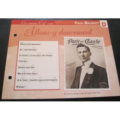 """FICHE FASCICULE """" PAROLES DE CHANSONS """" PAUL DALBRET allons y doucement 1911"""