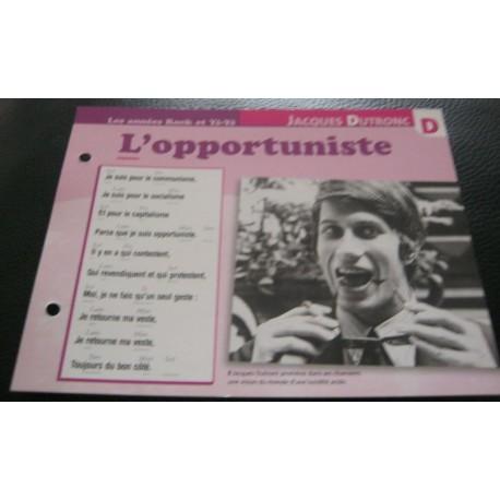 """FICHE FASCICULE """" PAROLES DE CHANSONS """" JACQUES DUTRONC l'opportuniste 1968"""