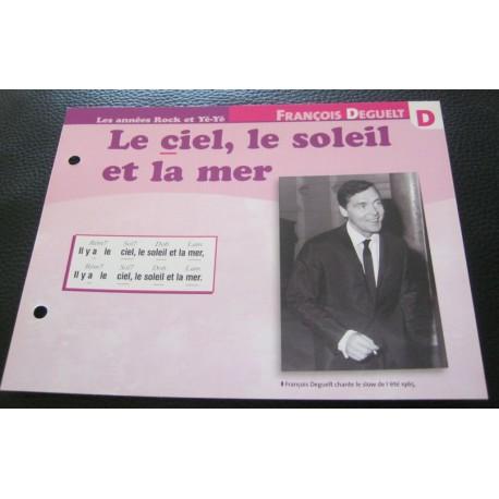 """FICHE FASCICULE """" PAROLES DE CHANSONS """" FRANCOIS DEGUELT le ciel,le soleil et la mer 1965"""