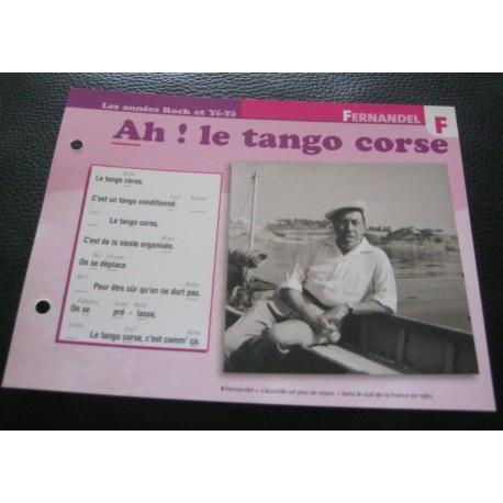 """FICHE FASCICULE """" PAROLES DE CHANSONS """"FERNANDEL ah ! le tango corse 1961"""