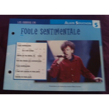 """FICHE FASCICULE """" PAROLES DE CHANSONS """" ALAIN SOUCHON foule sentimentale 1993"""