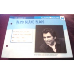 "FICHE FASCICULE "" PAROLES DE CHANSONS "" CLAUDE NOUGARO bleu blanc blues 1985"