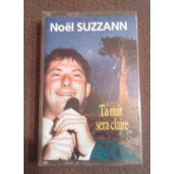 Cassette audio K7 AUDIO ta nuit sera claire Noel Suzzann