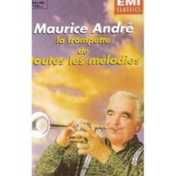 Cassette audio K7 musique Maurice André La Trompette De Toutes Les Mélodies