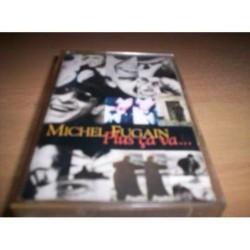 Cassette audio K7 AUDIO musique Michel Fugain , Plus Ça Va .