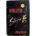 Cassette audio K7 AUDIO musique Stevie B. :Because I Love You Single 2 Titres