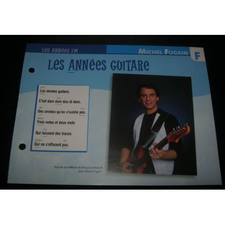 """FICHE FASCICULE """" PAROLES DE CHANSONS """" MICHEL FUGAIN les années guitare 1990"""