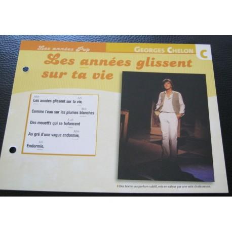 """FICHE FASCICULE """" PAROLES DE CHANSONS """" GEORGES CHELON les années glissent sur ta vie 1973"""