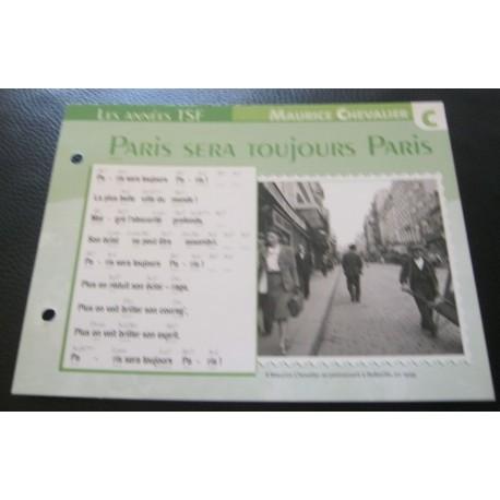 """FICHE FASCICULE """" PAROLES DE CHANSONS """" MAURICE CHEVALIER paris sera toujours paris 1939"""