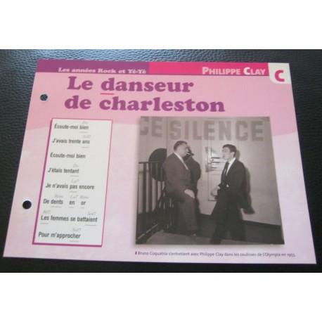 """FICHE FASCICULE """" PAROLES DE CHANSONS """" PHILIPPE CLAY le danseur de charleston 1955"""