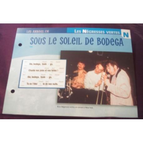 """FICHE FASCICULE """" PAROLES DE CHANSONS """" LES NÉGRESSES VERTES sous le soleil de Bodega 1991"""