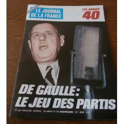 "ANCIEN MAGAZINE COLLECTION "" LE JOURNAL DE LA FRANCE : LES ANNEES 40 "" HEBDOMADAIRE HISTORIA n° 202"