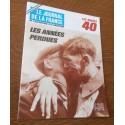 """ANCIEN MAGAZINE COLLECTION """"LE JOURNAL DE LA FRANCE:LES ANNÉES 40 """"HEBDOMADAIRE HISTORIA n°189"""