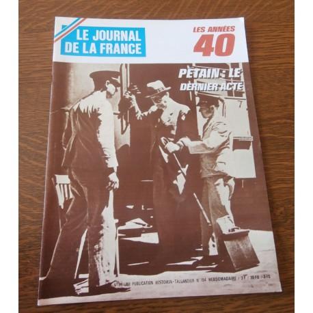 """ANCIEN MAGAZINE COLLECTION """"LE JOURNAL DE LA FRANCE:LES ANNÉES 40 """"HEBDOMADAIRE HISTORIA n°194"""