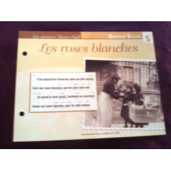 """FICHE FASCICULE """"PAROLES DE CHANSONS"""" BERTHE SYLVA les roses blanches 1926"""