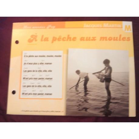 """FICHE FASCICULE """"PAROLES DE CHANSONS"""" JACQUES MARTIN a la pêche aux moules 1975"""