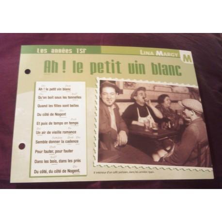"""FICHE FASCICULE """"PAROLES DE CHANSONS"""" LINA MARGY ah! le petit vin blanc 1943 collection occasion"""
