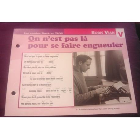 """FICHE FASCICULE """"PAROLES DE CHANSONS"""" BORIS VIAN on n' est pas la pour se faire engueuler 1954"""
