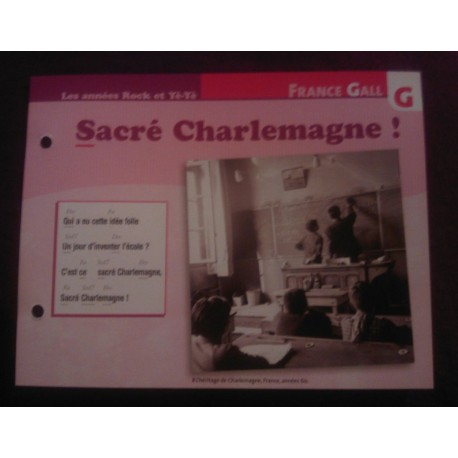 """FICHE FASCICULE """"PAROLES DE CHANSONS"""" FRANCE GALL sacré Charlemagne"""