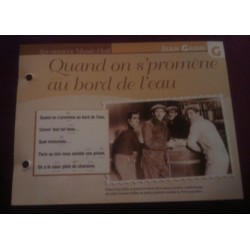 "FICHE FASCICULE ""PAROLES DE CHANSONS"" JEAN GABIN quand on s' promene au bord de l´eau"