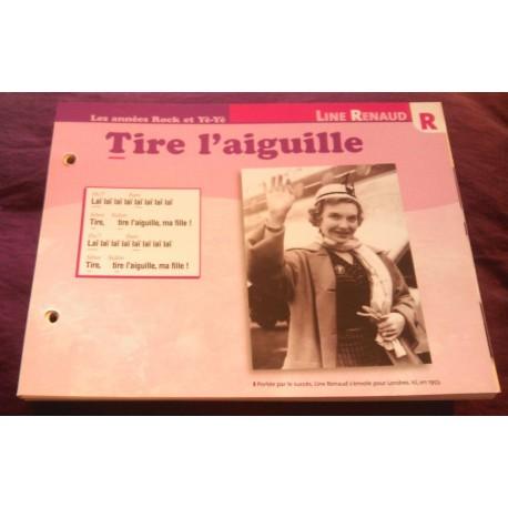 """FICHE FASCICULE """"PAROLES DE CHANSONS"""" LINE RENAUD tire l'aiguille 1952"""