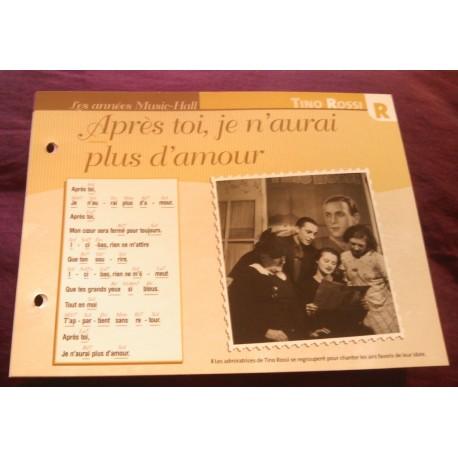 """FICHE FASCICULE """"PAROLES DE CHANSONS"""" TINO ROSSI après toi,je n'aurai plus d'amour 1934"""
