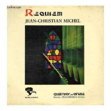 Disque Vinyle - 33 tours Requiem, Dies Irae, Livera Me, Lux Aterna, Jean-Christian Michel