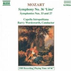 CD ALBUM MUSIQUE CLASSIQUE Symphonies nos. 27, 33, 36 Capella Istropolitana Wolfgang Amadeus Mozart