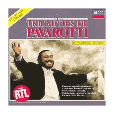 CD MUSIQUE CLASSIQUE Les triomphes de Pavarotti Vol. 1 Luciano Pavarotti